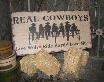 "Primitive Wood COWBOY Sign "" Real Cowboys "" Handpainted Country Folkart Housewares Wall Decor"