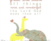 All Creatures Great and Small, God Made them All 5x7 nursery art print