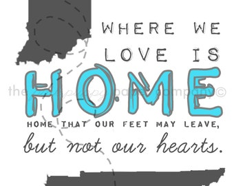 Where You Love is Home: 8x10 art print (you choose colors and states)