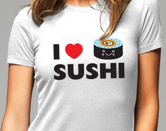 I Love (Heart) Sushi Tee Shirt - Soft Cotton T Shirts for Women, Men/Unisex, Kids