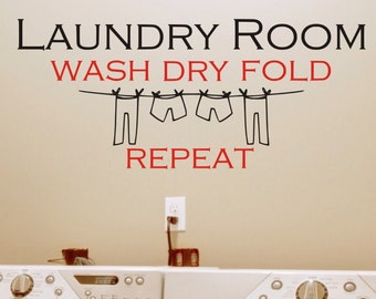Laundry Room Wall Decal Sticker - Laundry Room Wash Dry Fold Repeat