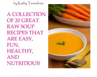 Soups: Raw Food
