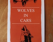 Wolves in Cars Zine
