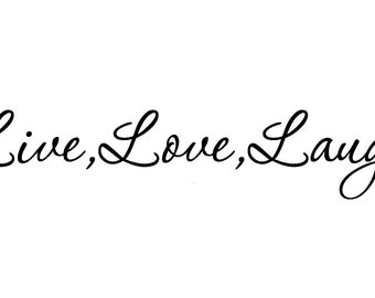 LIVE LOVE LAUGH Removable Wall Art Vinyl Decal sticker