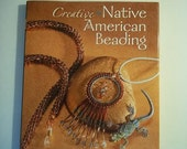 Creative Native American Beading Book
