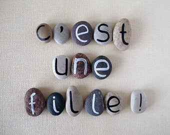 C'est Une Fille, It's a Girl in French, 14 Magnets Letters, Custom Quote, Beach Pebbles by Happy Emotions, Gift Ideas, Sea Stones, Rocks