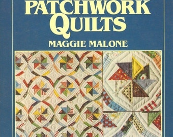 120 Patterns for Traditional Patchwork Quilts by Maggie Malone
