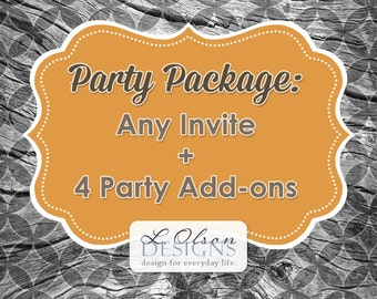 Party Package: Any Invite plus 4 Party Add-ons