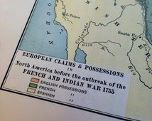 Antique MAP - FRENCH and INDIAN War, 1755, European Claims and Possessions, Historical, America, Atlas, Geography