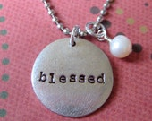 Blessed necklace hand stamped with a pearl