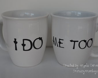 I Do Me Too Coffee Mug Cup Set Wedding Gift Bridal Shower Choose Custom Color