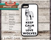 Keep Calm And Love Wolves - iPhone 6, 6+, 5 5S, 5C, 4 4S, Samsung Galaxy S3, S4
