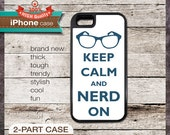 Keep Calm And Nerd On - iPhone 6, 5 5S, 5C, 4 4S, Samsung Galaxy S3, S4, S5