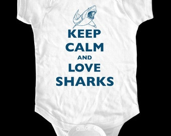 Keep Calm and Love Sharks One-Piece Bodysuit or Shirt - Printed on Baby, Toddler, Youth shirts