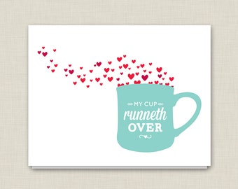 Mother's Day Card / My Cup Runneth Over / Love Card / Sweet Card