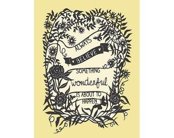Inspirational Quote - Something Wonderful - 5x7 Print of Original Papercut