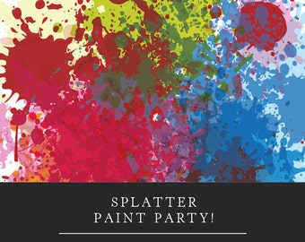 Art or Splatter Paint Birthday Party Invitation (Personalized and Printable)