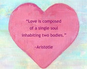 Soul Heart / Love Quote / Hanging Wall Art / Gift / Valentine's Day / Aristotle / Soul Mates / Heart image