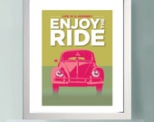 Typographic Quote print, VW beetle/bug, Enjoy the Ride, Inspirational Quote, Retro poster, Modern wall art, Typography print, Home decor