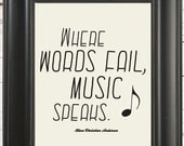Music Speaks // Quote Art Print // Gift for Music Lovers // Gift for Him