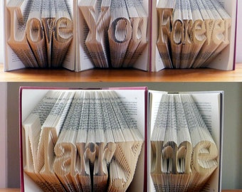 Will You Marry Me - Engagement - Marriage Proposal - Folded Book Art - Anniversary Gift - Custom Phrase - Unique Proposal Ideas