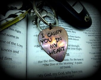 """Guitar Pick Keychain - Guitar Pick Keychain - Hand Stamped & Antiqued - Men - Women - Unisex - """"I carry you in my heart"""""""