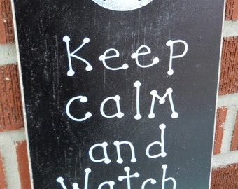 Keep calm and watch football sign