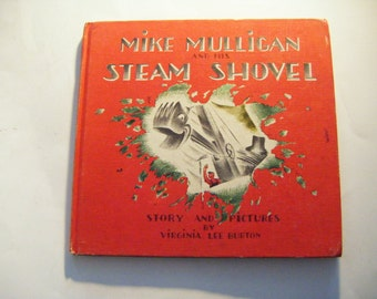 1939 First Edition Hardcover Mike Mulligan And His Steam Shovel Story And Pictures By Virginia Lee Burton