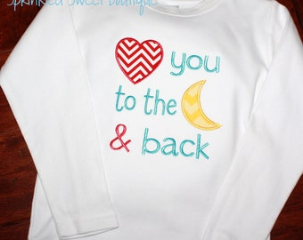Love you to the moon and back  applique shirt  Boys or Girls