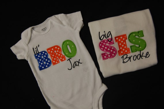 Custom Applique Big Sister, Little Brother, Little Sister and Big Brother Shirt or Onesie