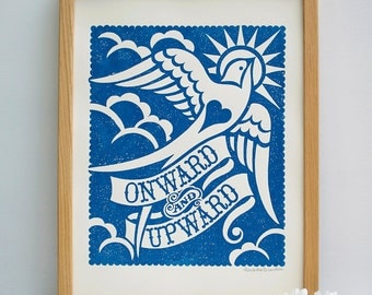 Onward and Upward Screen Print