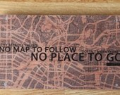 "Wood Art Inspirational Quote/Verbiage Image Transfer: ""No Road To Follow"""
