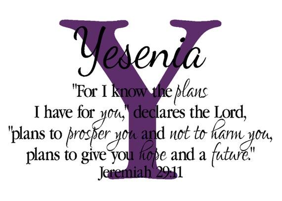 "Reserved for Yesi - Monogram Jeremiah 29:11 - 16.5"" x 27"""