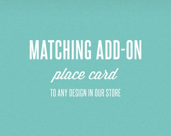 Matching Add-On Place Card - DIY Printable Stationery