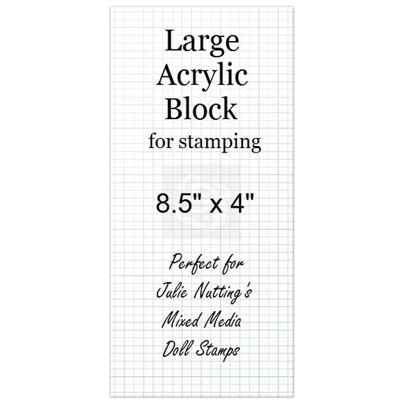 Large acrylic block for rubber stamping prima julie for Large acrylic block