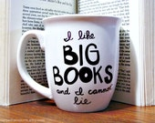 "Mug - ""I like big books and I cannot lie"""