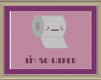 I'm so wiped: funny toilet paper cross-stitch pattern
