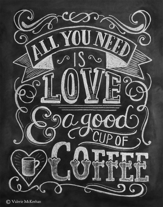 All You Need Is Love & Coffee