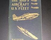Vintage Book - The Ships and Aircraft of the U.S. Fleet - War Edition