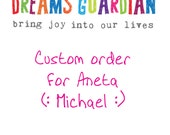 Custom order for Aneta - Michael
