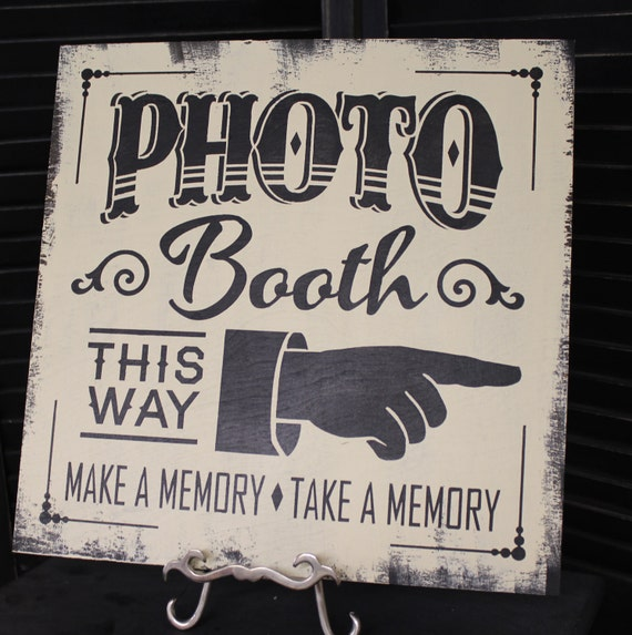 old time photo ideas - Items similar to PHOTO BOOTH Sign Make a Memory Take a