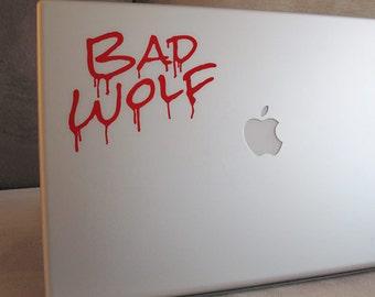 Bad Wolf Vinyl Decal