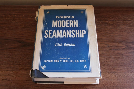 Knight's Modern Seamanship, 13th Edition, Austin M Knight