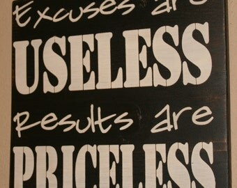 Fitness Sign, Motivation Sign, Fitness Motivation, Fitness Inspiration, Workout Sign, Wood Sign - Excuses Are Useless Results Are Priceless