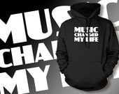 Music Changed My Life Screen Printed Hoodie Hooded Sweatshirt Mens Womens Ladies Musician Band Funny Geek Rock Pop Folk
