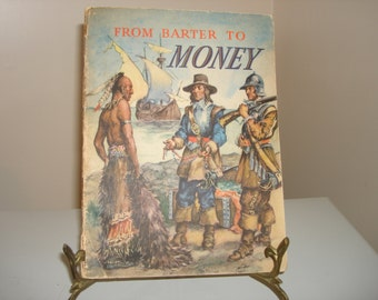 "Vintage ""From Barter To Money"" Book by Flora C. Rue, Copyright 1941, Published By Row, Peterson & Company - Vintage Books - Money Books"