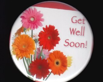 Get Well Soon - Pin back button