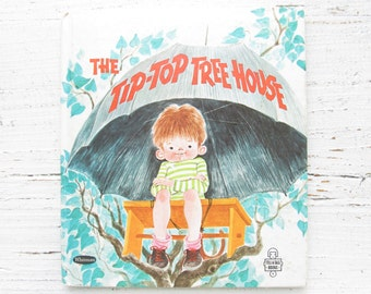 The Tip-Top Tree House . Vintage Children's Book . Whitman Tell A Tale . 1960's . 1969