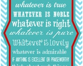 Phillipians 4:8 scripture art 11x14 inch - PRINT ONLY