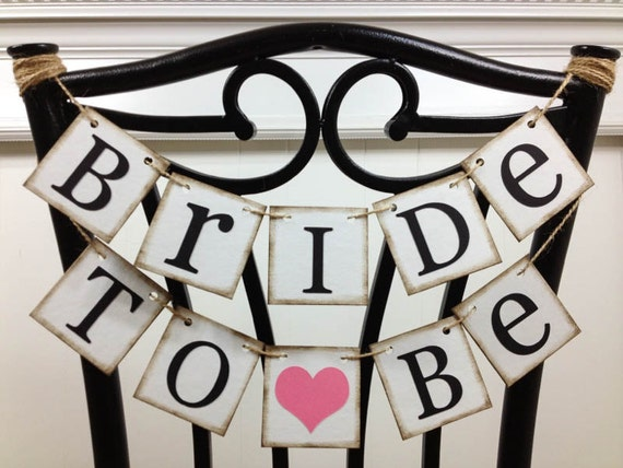 Bride To Be Mini Banner Bride To Be Chair Sign Bridal